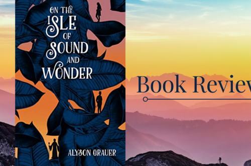 On The Isle Of Sound And Wonder By Alyson Grauer Featured Image