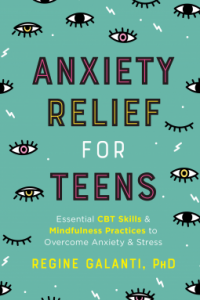 anxiety-relief-for-teens-regine-galanti