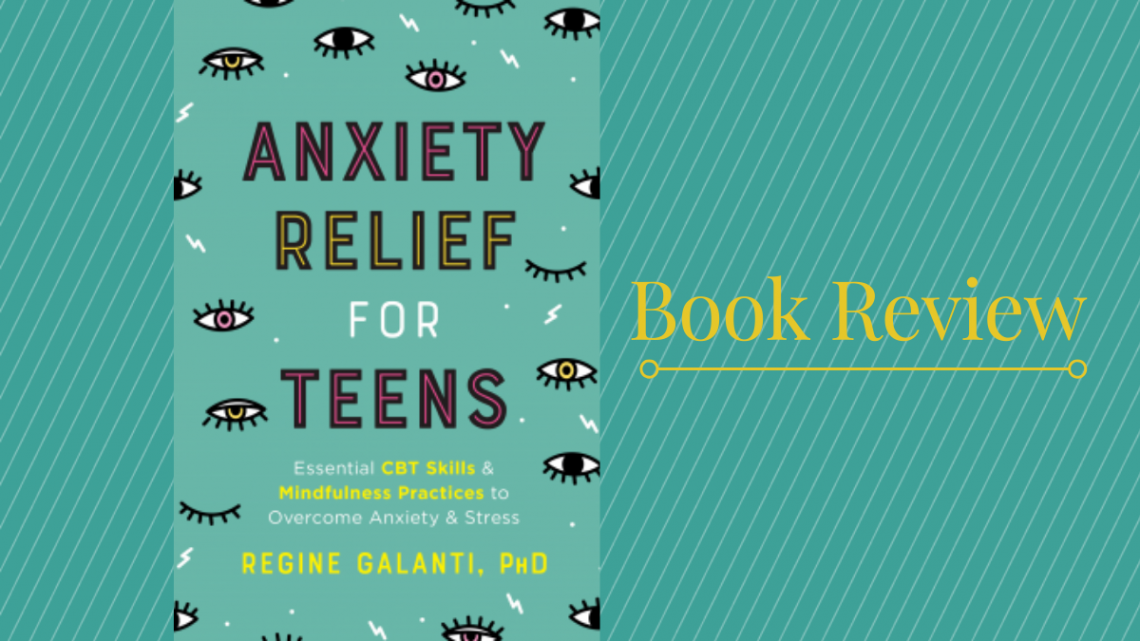 anxiety-relief-for-teens-regine-galanti-featured-image