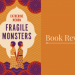 fragile-monsters-featured-image