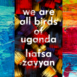 we-are-all-birds-of-uganda